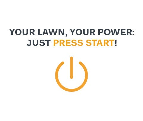 Your lawn, your power: just press start!
