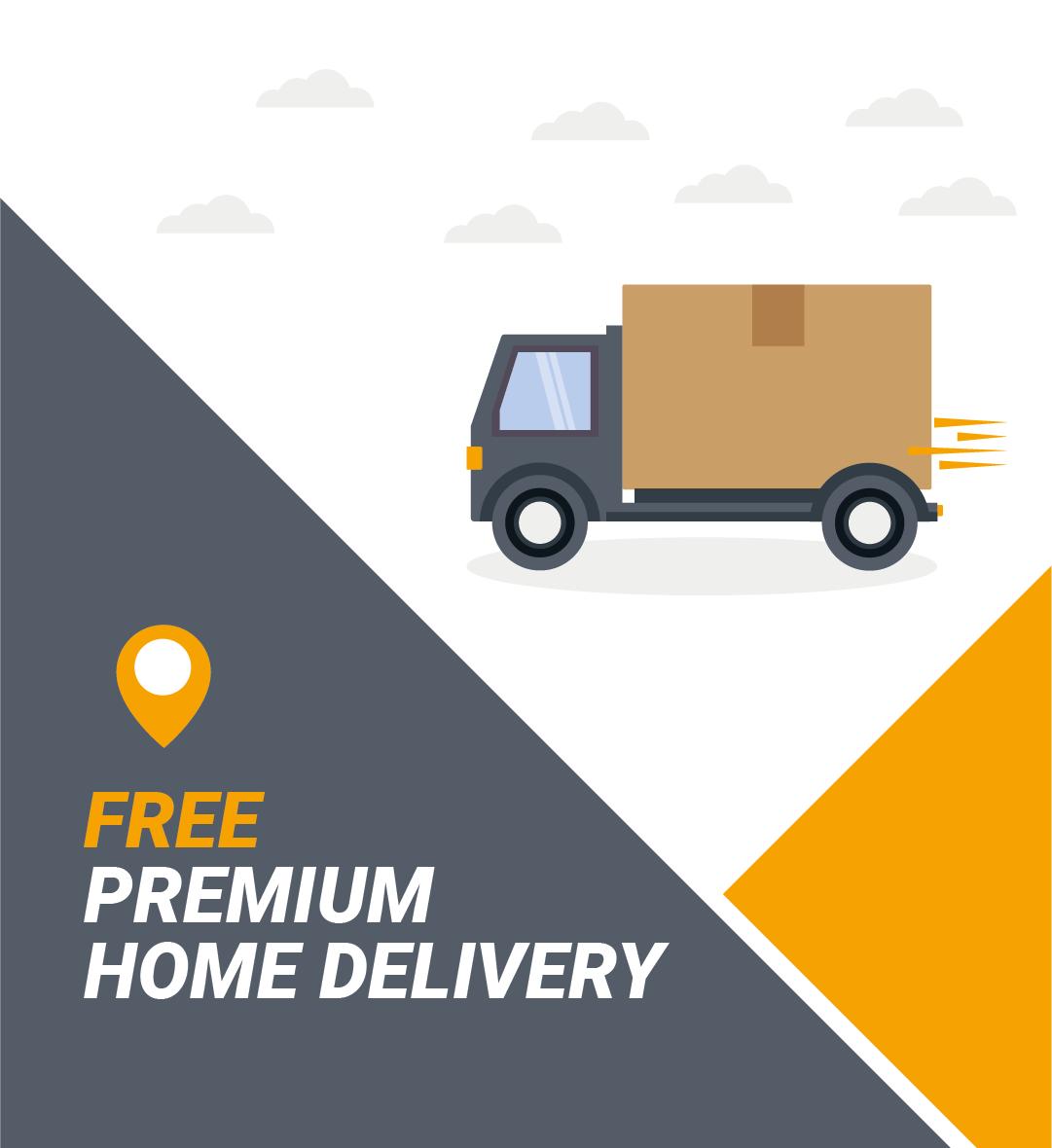 FREE Home Premium Delivery